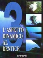 Aspetto dinamico al dentice (terza parte)