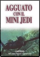 L'agguato col Mini Jedi